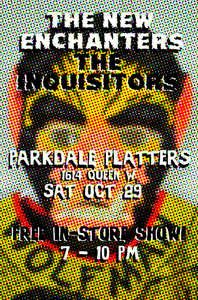 New Enchanters, Inquisitors @ Parkdale Platters, Oct 29