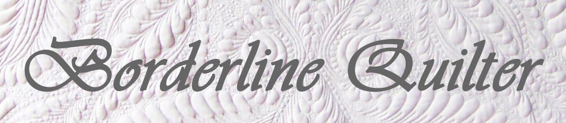 Borderline Quilter