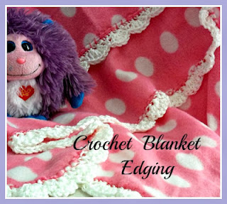 Vintage, Paint and more... a simple little crochet edging done on a plain fleece blanket