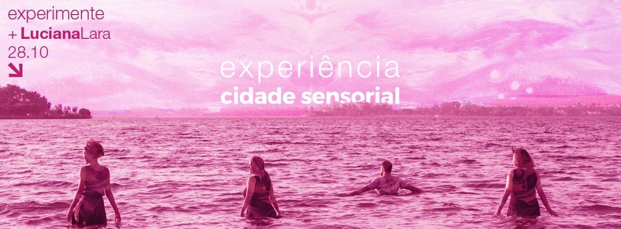 Em outubro 2016: Projeto Experimente Brasília com Luciana Lara: Cidade sensorial