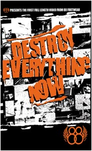 88 - Destroy Everything Now