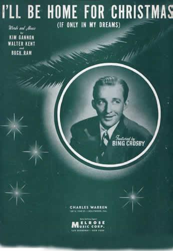 bing crosby i will be home for chrismas lyrics - I Will Be Home For Christmas