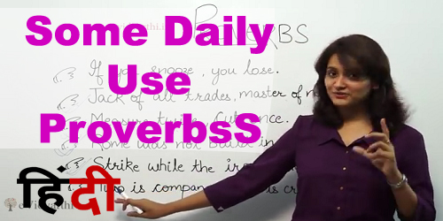some daily use proverbs