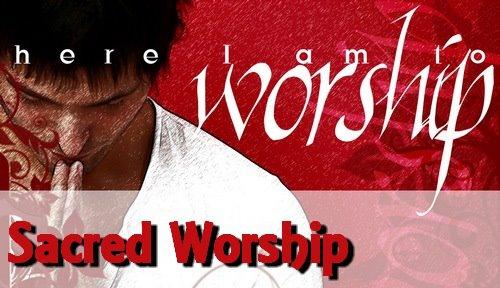 Sacred Worship