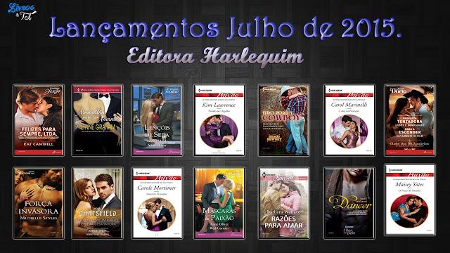 http://livrosetalgroup.blogspot.com.br/p/lancamentos-editora-harlequim-julho-de.html