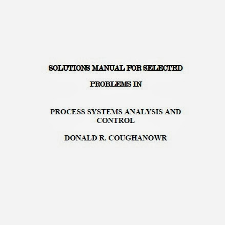 chemical engineering books solution manual coughanowr engineering rh chembook work solution manual chemical process control george stephanopoulos free download Process Control Methods