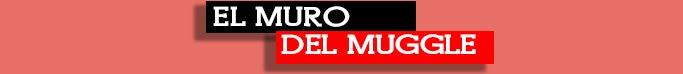 ElMuroDelMuggle