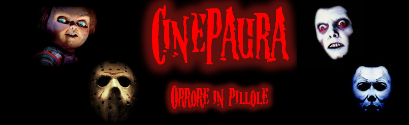 CinePaura - Orrore in pillole