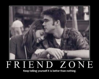 friend zone keep telling yourself its better than nothing
