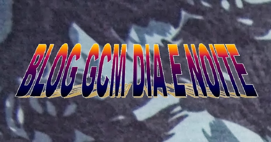 BLOG G.C.M. DIA E NOITE