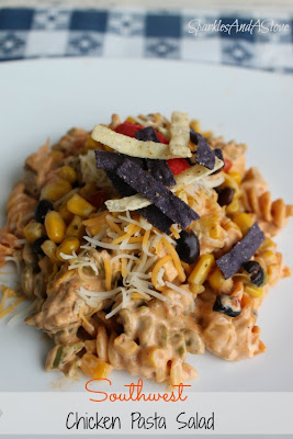Sparkles & a Stove: Southwest Chicken Pasta Salad