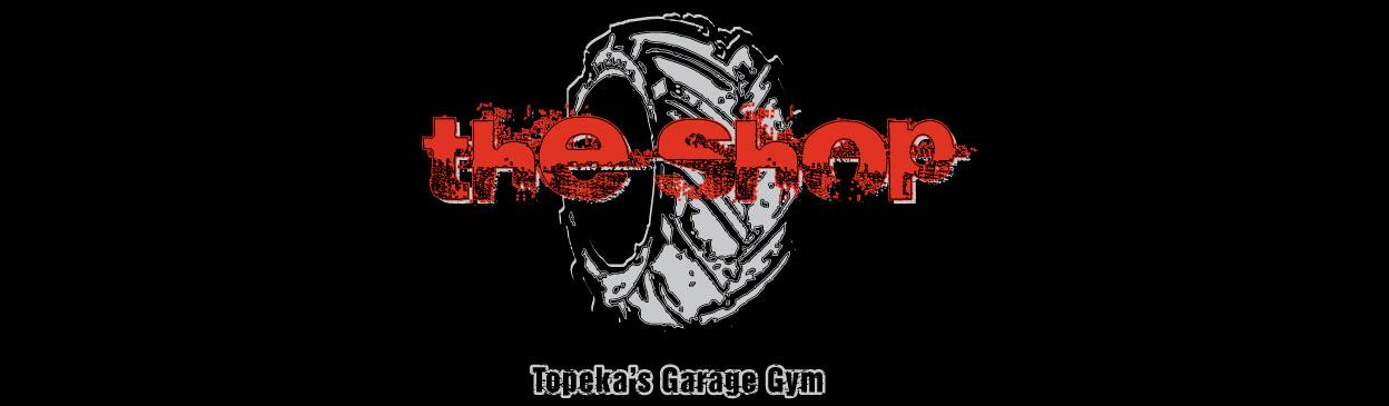 The Shop: Topeka's Garage Gym