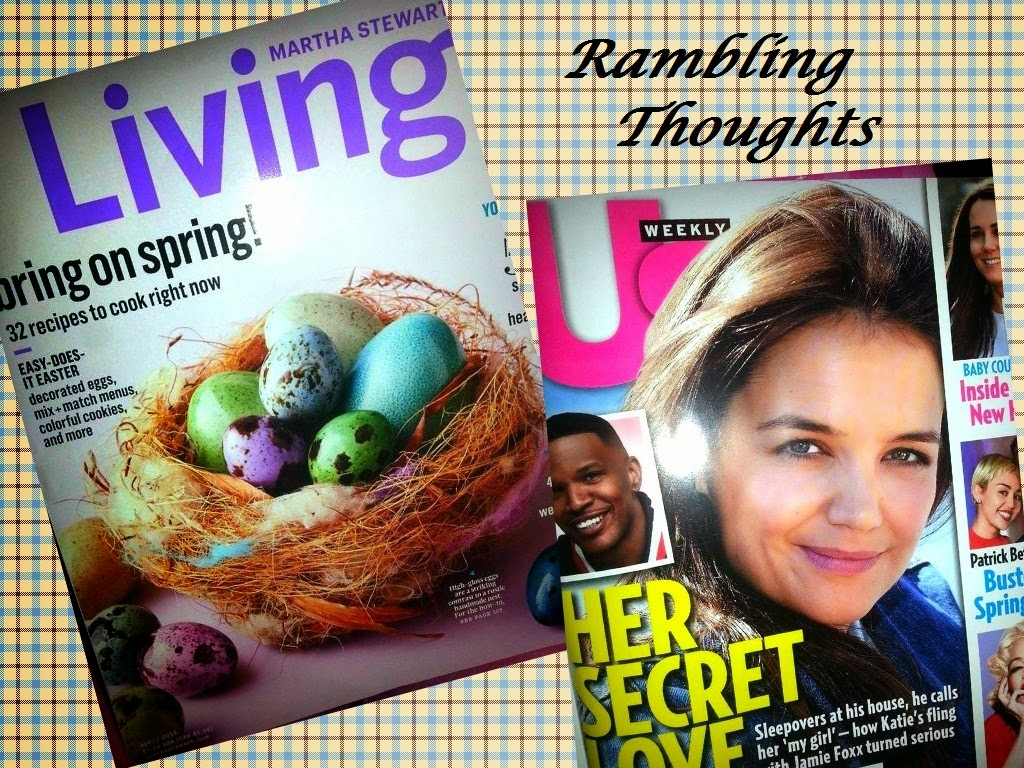 Rambling Thoughts' freebies from the mail: Us Weekly magazine and Martha Stewart Living magazine