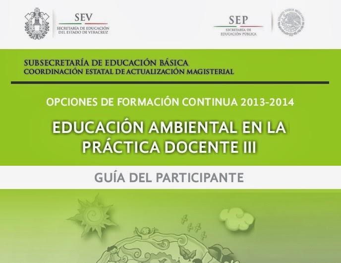 EDUCACIÓN AMBIENTAL III GUÍA DEL PARTICIPANTE
