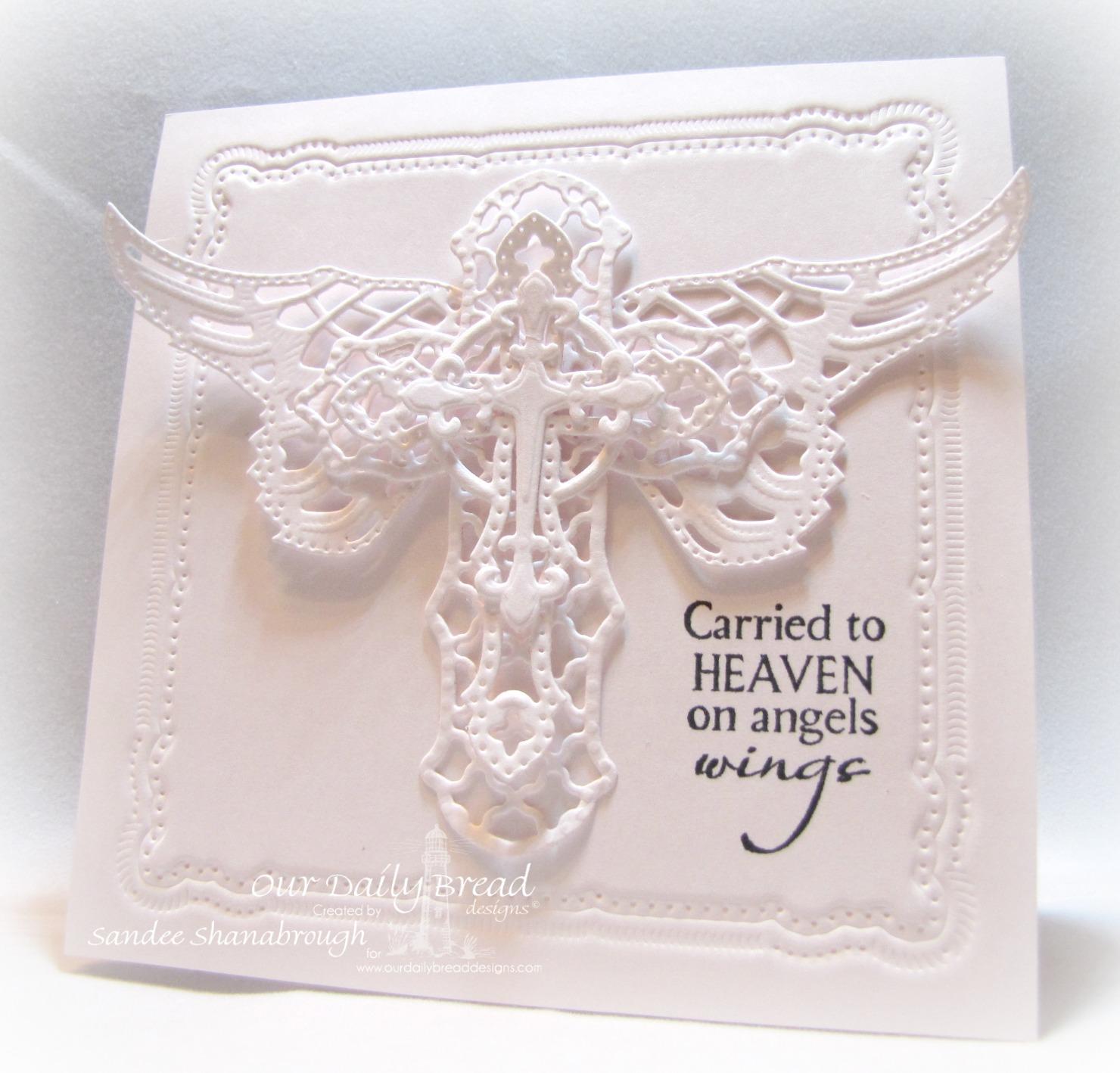 Stamps - Our Daily Bread Designs Carried to Heaven, ODBD Custom Ornamental Crosses Die, ODBD Angel Wings Die