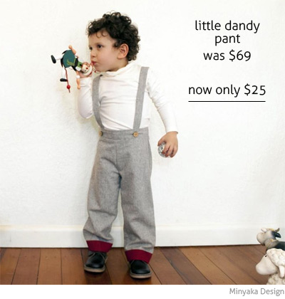 Minyaka Design little dandy pant