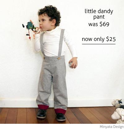 Minyaka Design little dandy pant