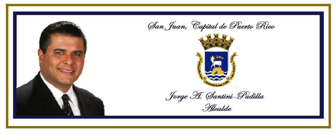 JORGE A. SANTINI, ALCALDE de SAN JUAN