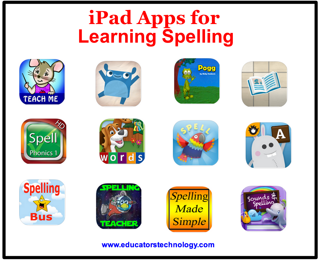 25 iPad Apps for Learning Spelling ~ Educational Technology and ...