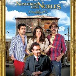 Poster Nosotros Los Nobles 2013