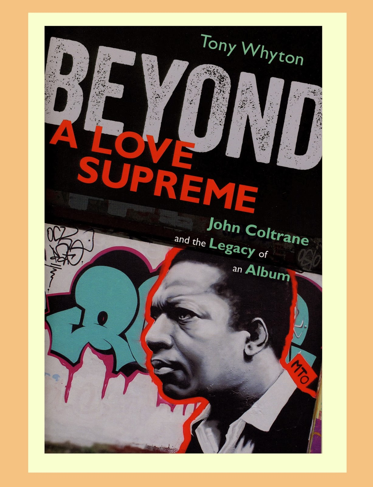 John Coltrane – Supremely Loved and Loathed
