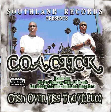 C.O.A Click - Cash Over Ass the album