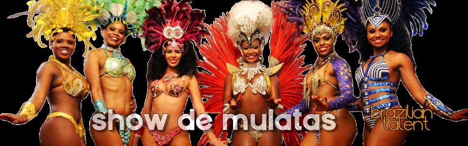 O Melhor Show de Mulatas! SP e RJ - As mais belas mulatas, o melhor do Carnaval!