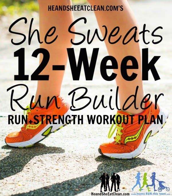 http://www.heandsheeatclean.com/2014/07/she-sweats-workout-plan-for-runners-12-weeks.html