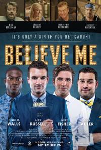 Believe Me 2014