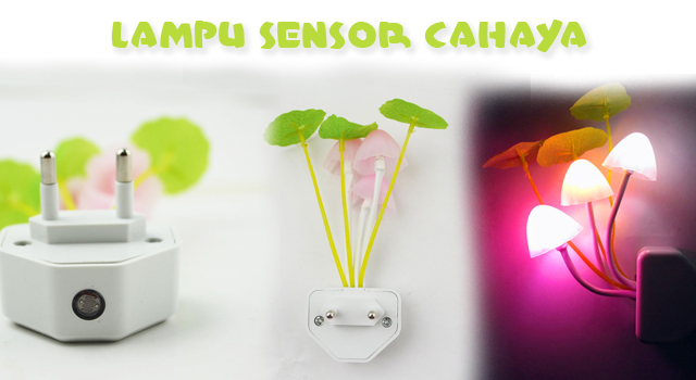 Lampu Sensor Cahaya