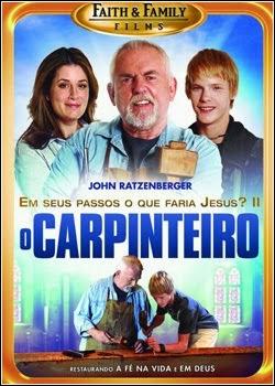 Filme O Carpinteiro Em Seus Passos O Que Faria Jesus Parte 2 Dublado AVI DVDRip