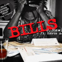 J Rawls - Bills (ft. Masta Ace) (Real Hip-Hop)