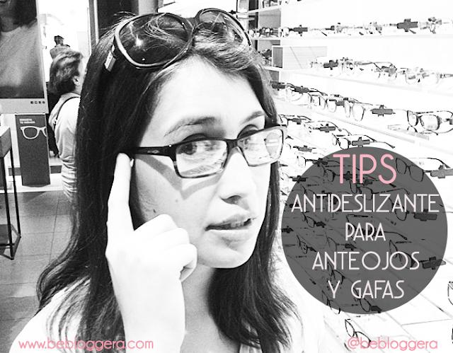 3 Tips antideslizantes para tus anteojos y gafas