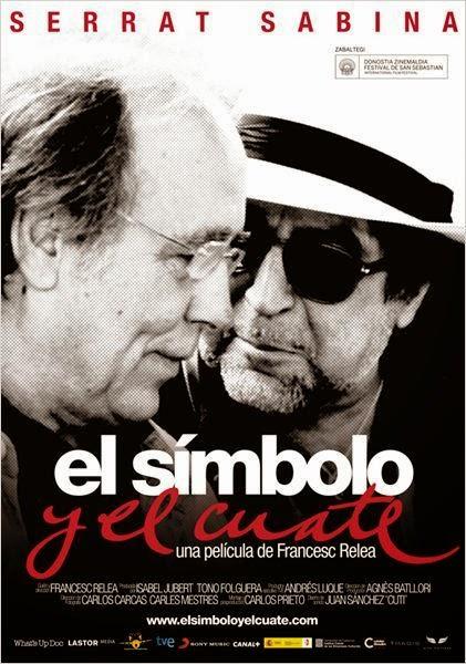 Serrat y Sabina: El Simbolo Y El Cuate (2013)