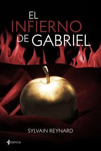 """""""El Infierno de Gabriel"""" de Sylvain Reynard"""