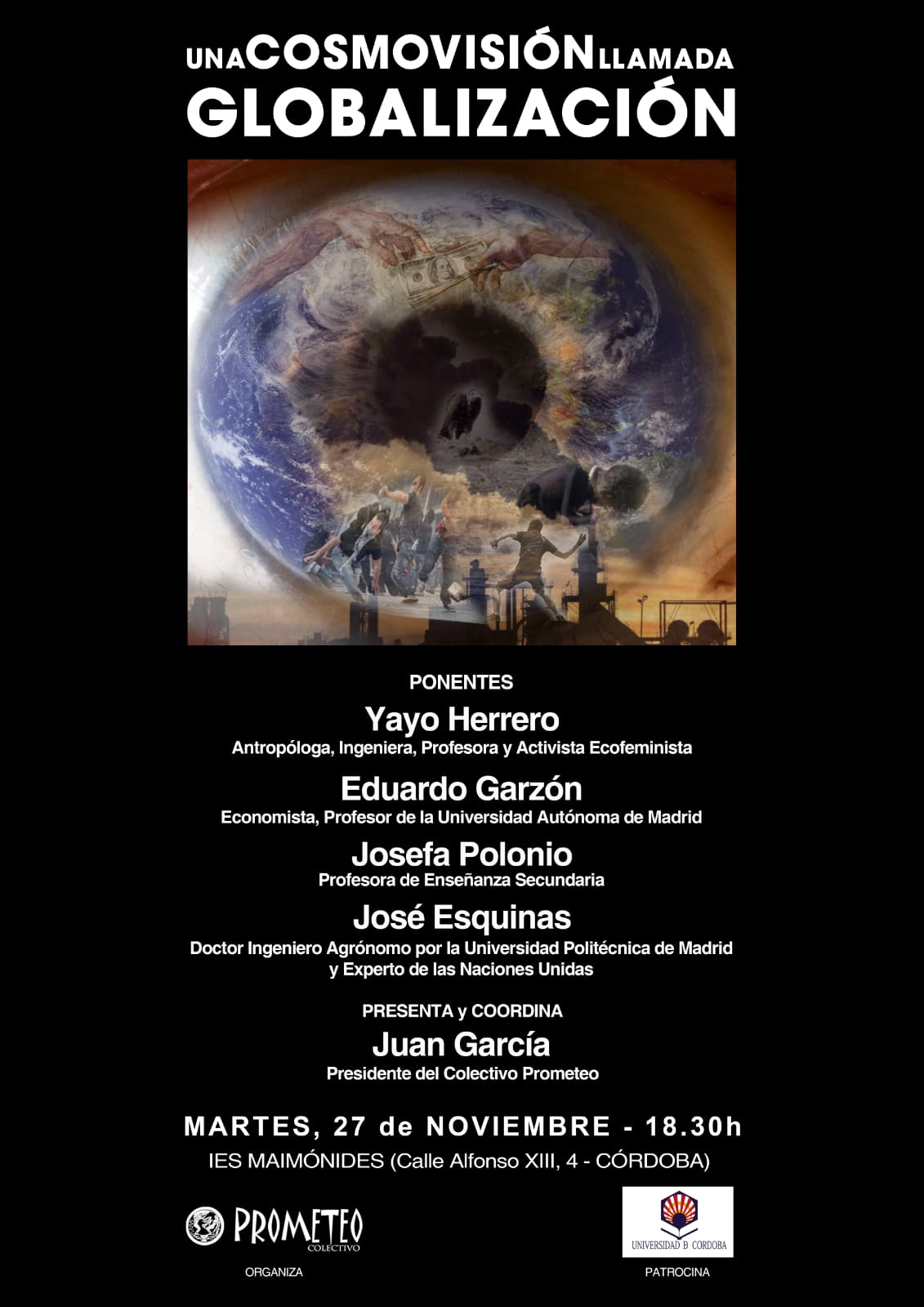 Mesa: Cosmovisión llamada Globalización