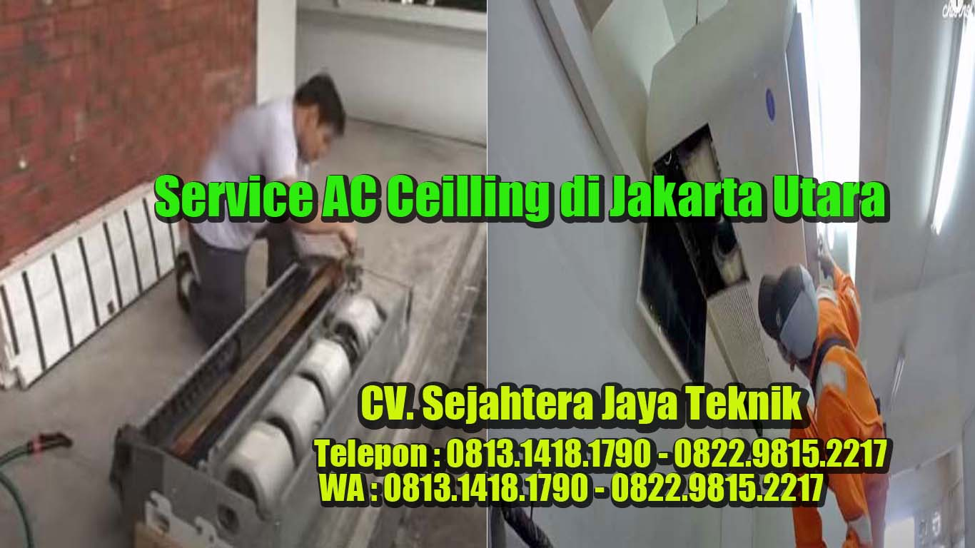 Service AC Ceilling Jakarta Utara