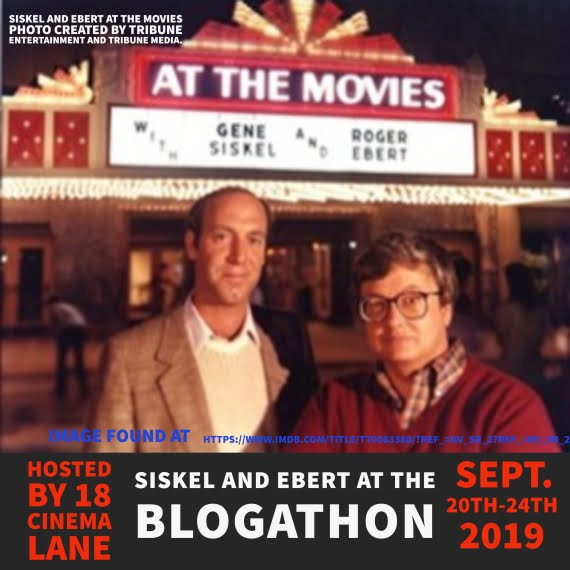 Siskel and Eber Blogathon