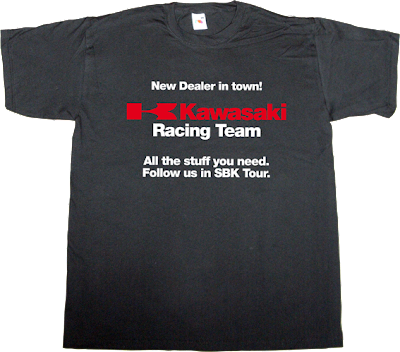 Kawasaki sbk drugs t-shirt ephemeral-t-shirts