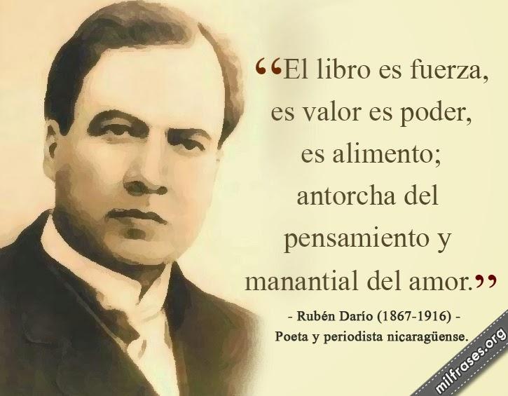 frases y libros de Rubén Darío (1867-1916) Poeta y periodista nicaragüense.