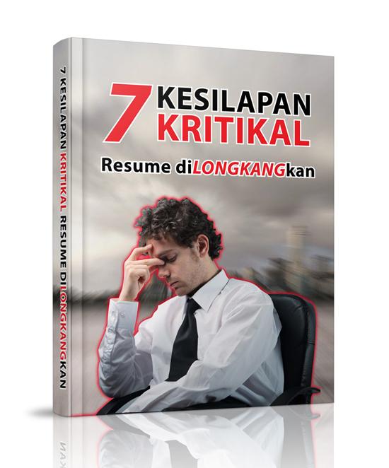 Kesilapan Kritikal Menulis Resume Kerja