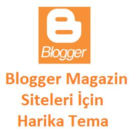 Blogger Magazin Siteleri İçin Harika Tema