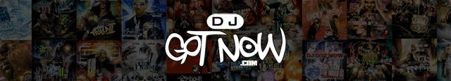 DJGotNow.com - Music, Mixtapes, Mash-Ups, Graphics, + MORE