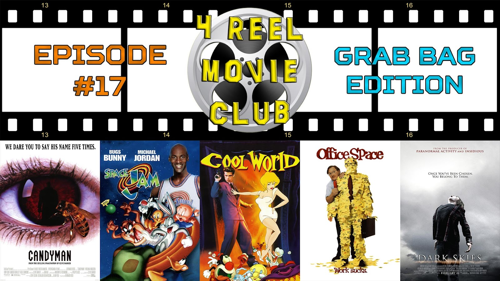 Candyman, Space Jam, Cool World, Office Space, Dark Skies