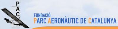 Entreu al Web de la Fundació Parc Aeronàutic de Catalunya.