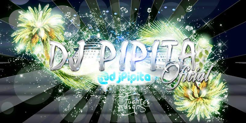 Dj Pipita-Oficial