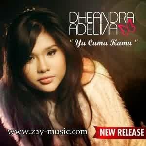 Dheandra - Ya Cuma Kamu