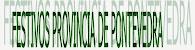 FESTIVOS PROVINCIA DE PONTEVEDRA