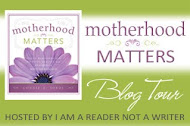 """Motherhood Matters"" by Connie E. Sokol Blog Tour"