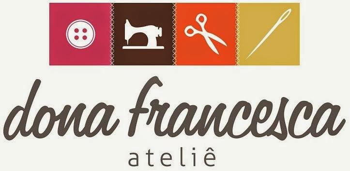 Dona Francesca Ateliê